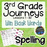 3rd Grade Journeys Spelling - Win Back Words LESSONS 1-30