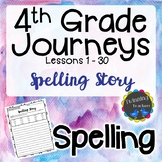 4th Grade Journeys | Spelling | Writing Activity | LESSONS 1-30