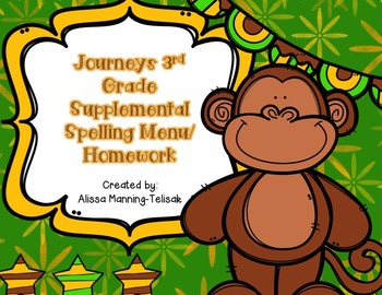 3rd Grade Journeys Supplemental Spelling Menu/Homework