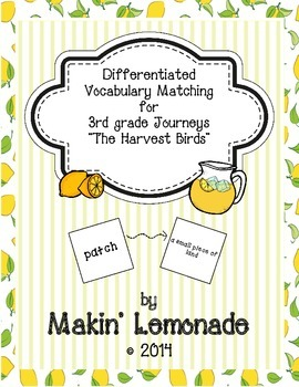 """Journeys: """"The Harvest Birds"""" Differentiated Vocabulary Match Game"""