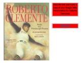 3rd Grade Journeys Unit 1 Lesson 5 Roberto Clemente Google