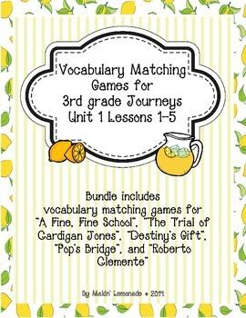 3rd Grade Journeys: Unit 1 Lessons 1-5 Vocabulary Match Ga
