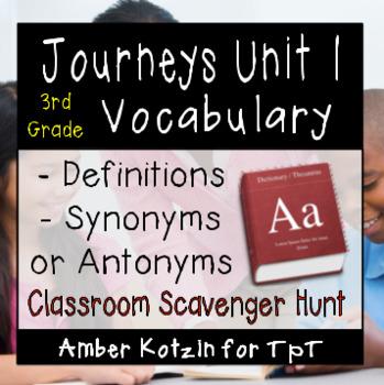 3rd Grade Journeys: Unit 1 Vocabulary Scavenger Hunt © 2011 and 2014