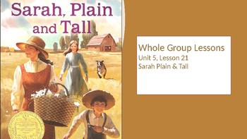 3rd Grade Journeys Unit 5 Lesson 21 Sarah Plain & Tall
