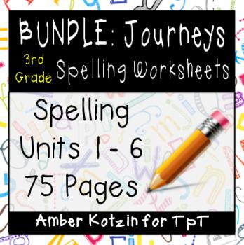3rd Grade Journeys: Units 1-6 Spelling Bundle