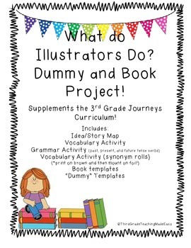 3rd Grade Journeys What do Illustrators Do Book Writing Project