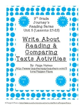 3rd Grade Journey's Write About Reading & Comparing Texts Activities Unit 5