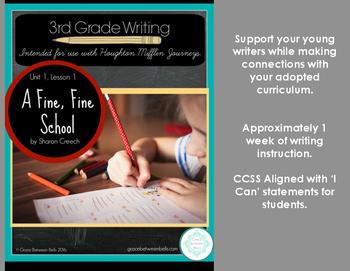 Houghton Mifflin Journeys 3rd Grade Writing: A Fine, Fine School