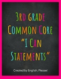 3rd Grade Kid-Friendly I Can Statements-- Reading, Writing
