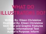 3rd Grade L-7 What Do Illustrators Do? Voc./Spelling/Comp.