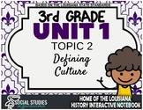 3rd Grade - LA History - Unit 1 - Topic 2 - Defining Culture