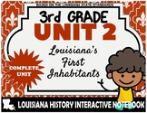3rd Grade - LA History - Unit 2 Bundle - Louisiana's First Inhabitants