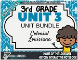 3rd Grade - LA History - Unit 3 Bundle - Colonial Louisiana