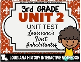 3rd Grade - LA History - Unit 2 Test - Louisiana's First I