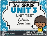 3rd Grade - LA History - Unit 3 Test - Colonial Louisiana