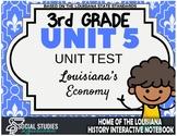 3rd Grade - LA History - Unit 5 Test - Louisiana's Economy