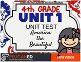 4th Grade - Unit 1 Unit Test - America the Beautiful