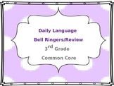 3rd Grade Language Bell Ringers  Common Core