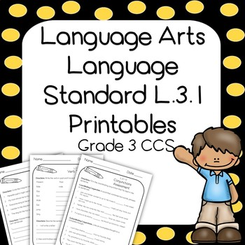 3rd Grade Language L.3.1 Printables and Assessments -Commo