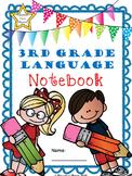 3rd Grade Language Notebook: Interact, Teach, Practice, an