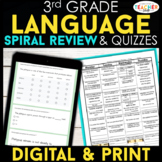3rd Grade Language Spiral Review & Quizzes   DIGITAL & PRI
