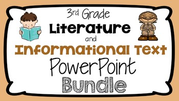 3rd Grade Literature and Informational Text PowerPoint Bundle