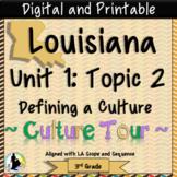 3rd Grade Louisiana History Louisiana Culture   Unit 1 Topic 2   Social Studies