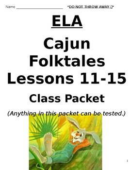 3rd Grade Louisiana Guidebooks Cajun Folktales Lessons 11-15 Student Packet