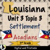 3rd Grade Louisiana Social Studies Unit 3 Topic 3 Settleme