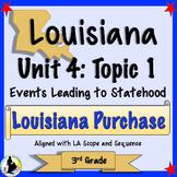 3rd Grade Louisiana History   Unit 4 Topic 1   Louisiana Purchase