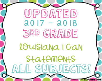3rd Grade Louisiana State Standards I Can Statements Bundle With All 4 Subjects!