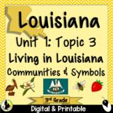 3rd Grade Louisiana History Unit 1 Topic 3 Communities | Symbols | Landmark
