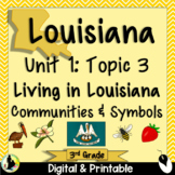3rd Grade Louisiana History Unit 1 Topic 3 Communities   S