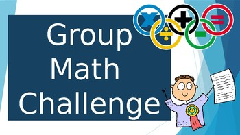 3rd Grade GROUP MATH CHALLENGE Powerpoint