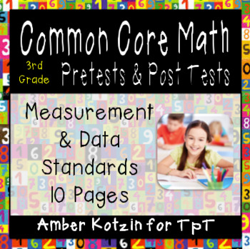 3rd Grade *MEASUREMENT AND DATA* Common Core Pre and Post Tests
