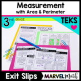 3rd Grade TEKS Exit Slips for Area, Perimeter, Elapsed Time, Capacity & Weight