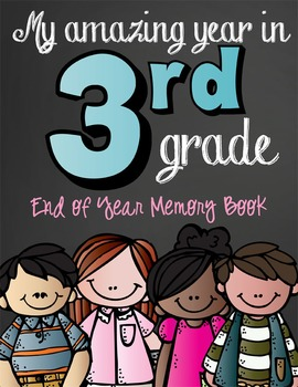 3rd Grade - MEMORY BOOK End of the Year with the BRAINY BU
