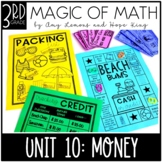 3rd Grade Magic of Math Unit 10:  Money and Personal Financial Literacy