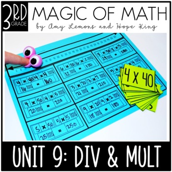 3rd Grade Magic of Math Unit 9:  Multiplication and Division