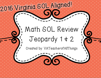 3rd Grade Math 2016 SOL Review Jeopardy 1 & 2 BUNDLE