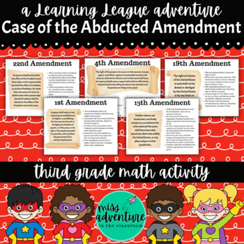 3rd Grade Math Adventure- The Case of the Abducted Amendment