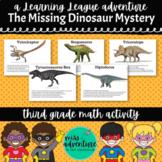 3rd Grade May Math Adventure- The Missing Dinosaur Mystery