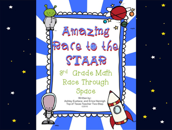 3rd Grade Math Amazing Race to STAAR Space Edition Based on the TEKS