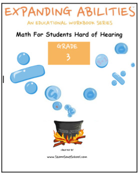 Grade 3 Math Bundle-Fractions,Geometry, Algebra,M&D,Base 10 -for Hard of Hearing