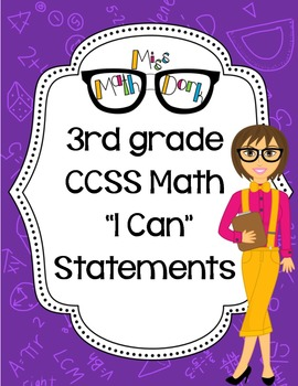 "3rd Grade Math CCSS ""I Can"" Statements"