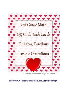 Valentine's Math Center QR Task Card Division Fractions Inverse Operations TEKS