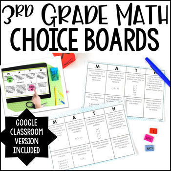 3rd Grade Math Choice Boards | Google Classroom Included for Distance Learning