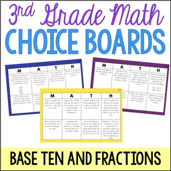 3rd Grade Math Choice Boards {Base Ten and Fractions}