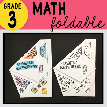 3rd Grade Math Classifying Quadrilaterals Foldable by Math Doodles