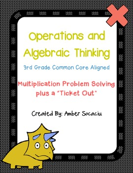 3rd Grade Math Common Core Aligned Problem Solving and Ticket Out